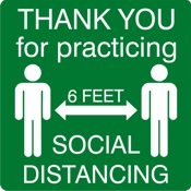 Thank You, Social Distancing, 6 feet sign for COVID display